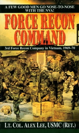 Force Recon Command 3rd Force Recon Company in Vietnam,  1969-70