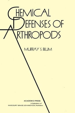 Book Chemical Defenses of Arthropods by Blum, Murry