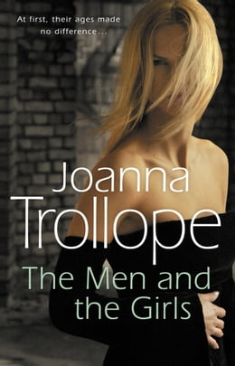 Book The Men And The Girls by Joanna Trollope