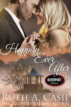 Happily Ever After by Ruth A. Casie