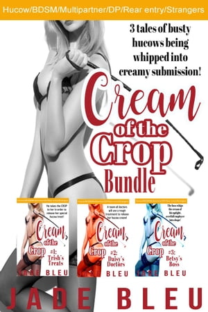 Cream of the Crop Bundle