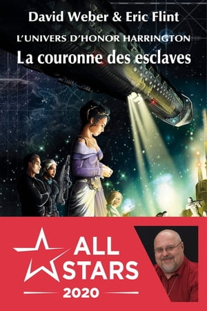 La Couronne des esclaves: Honor Harrington Universe - Wages of Sin, T1 by David Weber