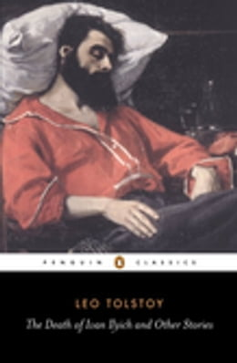 Book The Death of Ivan Ilyich and Other Stories by Leo Tolstoy