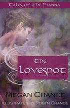 The Lovespot: Tales of the Fianna by Megan Chance