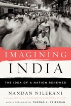 Imagining India: The Idea Of A Nation Renewed