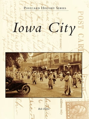 Iowa City by Bob Hibbs