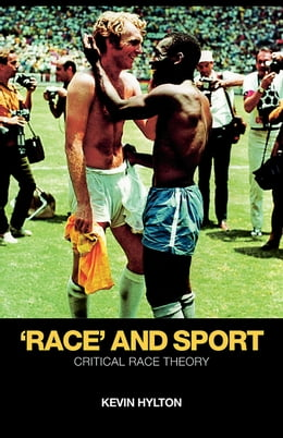 Book 'Race' and Sport: Critical Race Theory by Hylton, Kevin