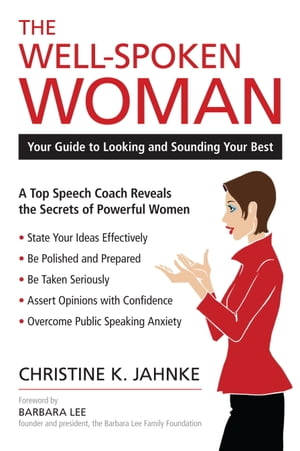 The Well-Spoken Woman Your Guide to Looking and Sounding Your Best