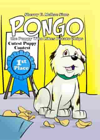 Pongo the Puppy Who Likes Potato Chips: by Sherry F. McRae Sims