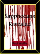 Sapphocans Revealed by Paul Wolfle