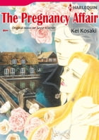 THE PREGNANCY AFFAIR (Harlequin Comics): Harlequin Comics by Anne Mather