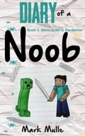 Diary of a Noob, Book 3: Steve Goes to the Nether f3f2371d-ace5-47b0-9e46-b95fb8baba2a