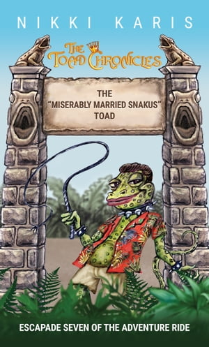 """The """"Miserably Married Snakus"""" Toad"""