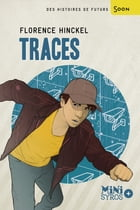 Traces by Florence Hinckel