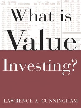 Book What Is Value Investing? by Cunningham, Lawrence