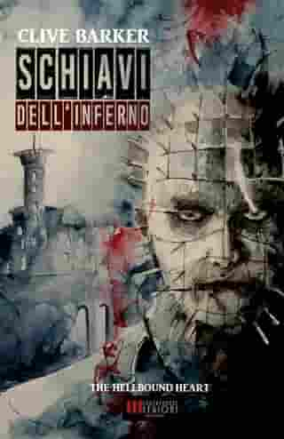 Schiavi dell'Inferno: (The Hellbound Heart) by Clive Barker
