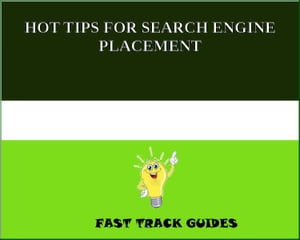 HOT TIPS FOR SEARCH ENGINE PLACEMENT by Alexey
