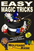 Easy Magic Tricks 66d059a3-3efd-4f63-bfcf-fbd377a73e0c