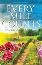Every Mile Counts by Rosemary Dunbar