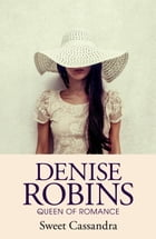 Sweet Cassandra by Denise Robins