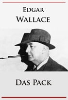 Das Pack by Edgar Wallace