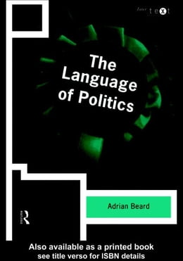 Book The Language of Politics by Beard, Adrian