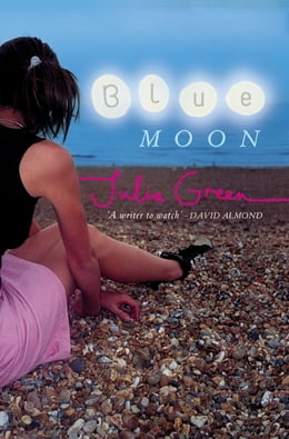 Book Blue Moon by Julia Green