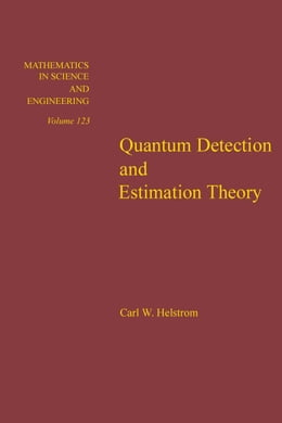 Book Quantum detection and estimation theory by Helstrom