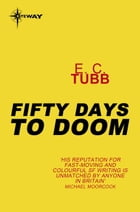 Fifty Days to Doom by E.C. Tubb