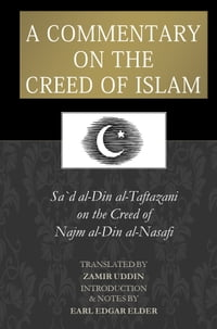 Sharh Aqaid an-Nasafi: A Commentary on the Creed of Islam