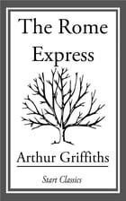 The Rome Express by Arthur Griffiths