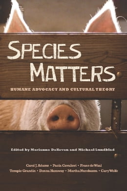 Book Species Matters: Humane Advocacy and Cultural Theory by Marianne DeKoven