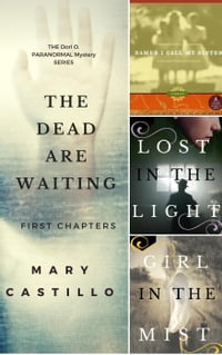 The Dead Are Waiting: First Chapters in the Dori O Paranormal Mystery Series: The Dori Paranormal…
