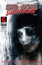 Deadworld: Slaughterhouse Vol.1 #3 by Gary Reed