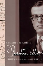 The Selected Letters of Thornton Wilder by Thornton Wilder