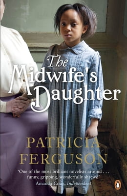 Book The Midwife's Daughter by Patricia Ferguson