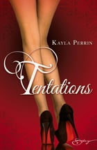 Tentations by Kayla Perrin