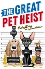 The Great Pet Heist Cover Image