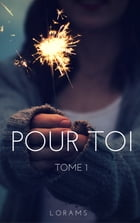Pour Toi by Lorams