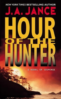 Book Hour of the Hunter by J. A. Jance
