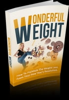 Wonderful Weight by Anonymous