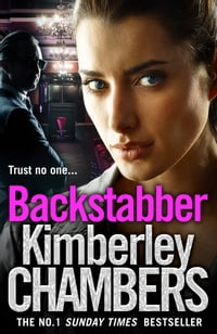 Backstabber: The No. 1 bestseller at her shocking, gripping best – this book has a twist and a…
