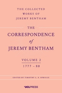 The Correspondence of Jeremy Bentham, Volume 2: 1777 to 1780