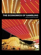 The Economics of Gambling