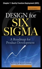 Design for Six Sigma, Chapter 7 - Quality Function Deployment (QFD)