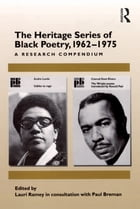 The Heritage Series of Black Poetry, 1962–1975: A Research Compendium