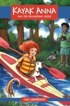 Kayak Anna and the Palindrome Creek by Lina Lukashevich