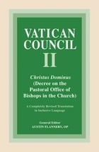 Christus Dominus: Decree on the Pastoral Office of Bishops in the Church by Austin Flannery OP