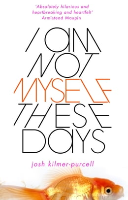 Book I Am Not Myself These Days by Josh Kilmer-Purcell