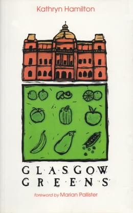Book Glasgow Greens by Kathryn Hamilton